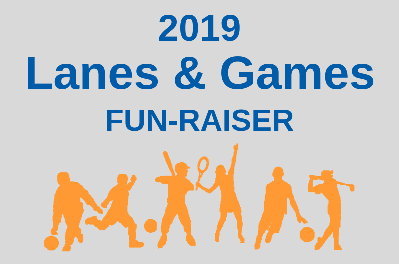 2019 Lanes & Games Fun-Raiser